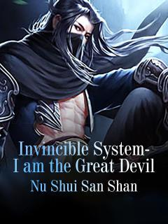 Invincible System: I Am The Great Devil