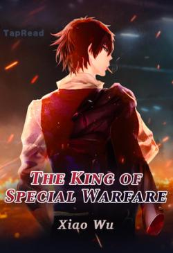 The King of Special Warfare Alternative : 特战之王