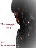 Vengeful Hero