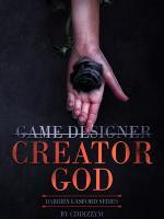 God Is A Game Designer