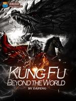 Kung Fu Beyond The World