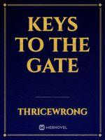 Keys To The Gate