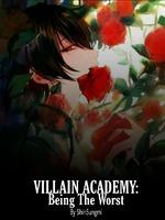 Villain Academy: Being The Worst