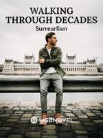 Walking Through Decades