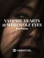 Vampire Hearts And Werewolf Eyes