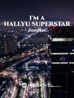 I'm A Hallyu Superstar