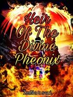 Heir Of The Divine Phoenix