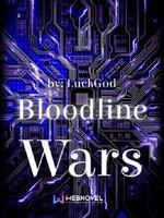 Bloodline Wars