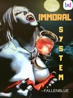 Immoral System