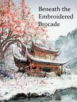 Beneath The Embroidered Brocade