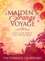 A Maiden's Strange Voyage
