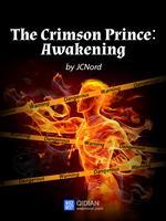 The Crimson Prince: Awakening