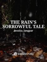The Rain's Sorrowful Tale