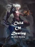 Child Of Destiny
