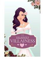 The Villainous Villainess