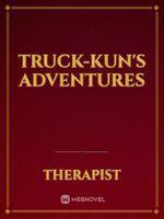 Truck-kun's Adventures