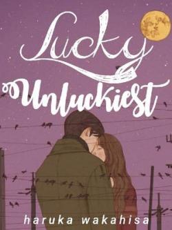 Lucky Unluckiest