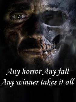 Any Horror Any Fall Any Winner Takes It All
