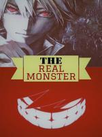 The Real Monster