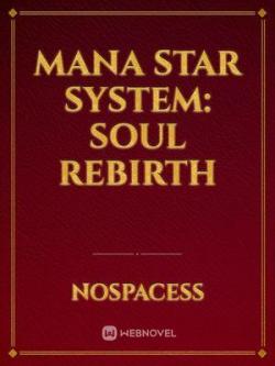 Mana Star System: Soul Rebirth