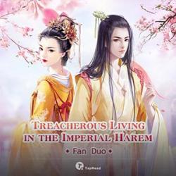 Treacherous Living In The Imperial Harem