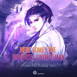 Here Comes The Immortal Swordsman