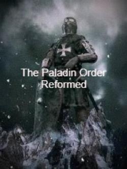 The Paladin Order Reformed
