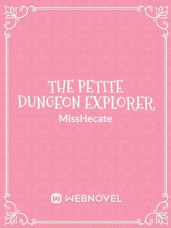 The Petite Dungeon Explorer