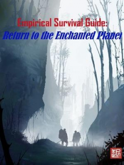 Survival System: Return To The Enchanted Planet