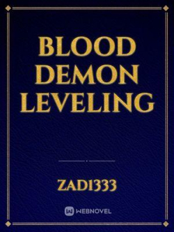Blood Demon Leveling