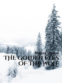 The Golden Eyes Of The Wolf