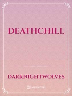 Deathchill
