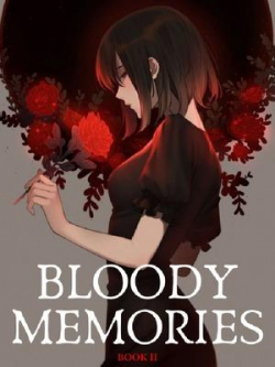 Bloody Memories