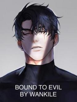 Bound To Evil