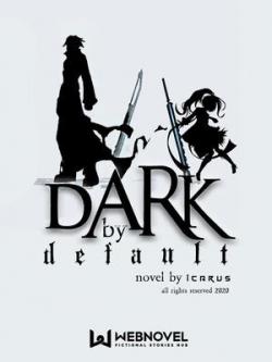 Dark By Default