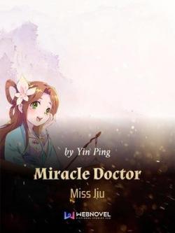 Miracle Doctor Miss Jiu