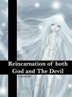 Reincarnated As Both God And The Devil