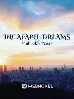 Incapable Dreams