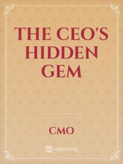 THE CEO'S HIDDEN GEM
