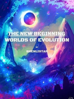 The New Beginning : Worlds Of Evolution