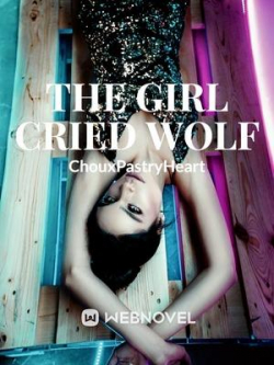 The Girl Cried Wolf