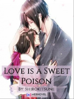 Love Is A Sweet Poison