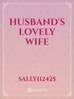 Husband's Lovely Wife
