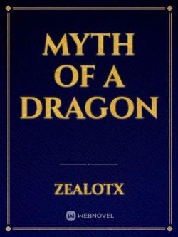 Myth Of A Dragon