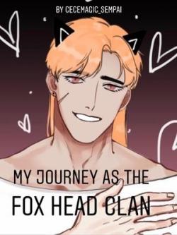 My Journey As The Fox Head Clan