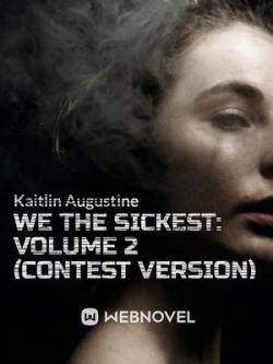 We The Sickest: Contest Version