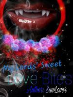 My Lord's Sweet Love Bites