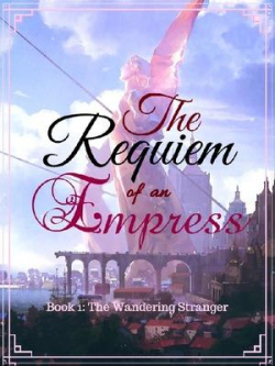 The Requiem Of An Empress