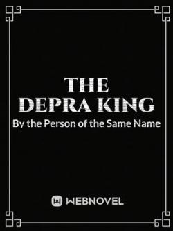 The Depra King