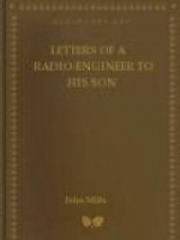 Letters of a Radio-Engineer to His Son